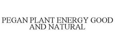 PEGAN PLANT ENERGY GOOD AND NATURAL