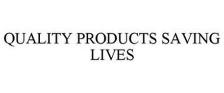 QUALITY PRODUCTS SAVING LIVES