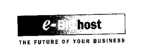 E-BIZ HOST THE FUTURE OF YOUR BUSINESS