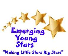 "EMERGING YOUNG STARS ""MAKING LITTLE STARS BIG STARS"""