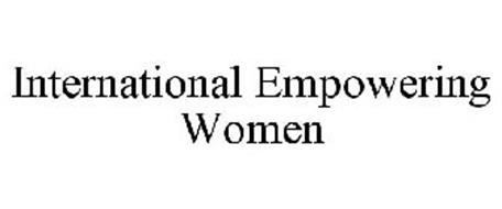 INTERNATIONAL EMPOWERING WOMEN