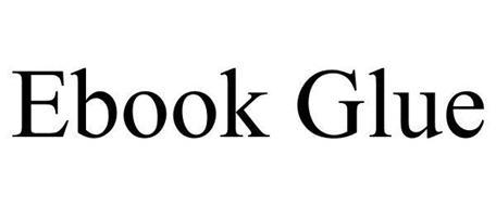 EBOOK GLUE