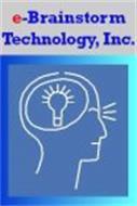 E-BRAINSTORM TECHNOLOGY, INC.