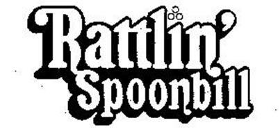 RATTLIN' SPOONBILL