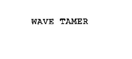 WAVE TAMER