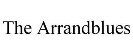 THE ARRANDBLUES