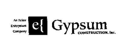 AN ECKER ENTERPRISES COMPANY GYPSUM CONSTRUCTION, INC.