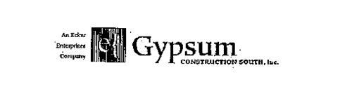 AN ECKER ENTERPRISES COMPANY GYPSUM CONSTRUCTION SOUTH, INC.