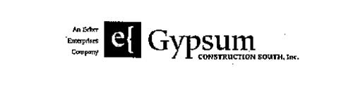 AN ECKER ENTERPRISES COMPANY GYPSUM CONSTRUCTION SOUTH, INC.