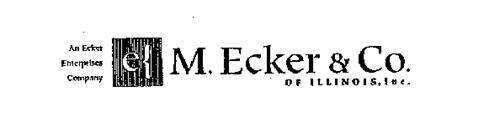 AN ECKER ENTERPRISES COMPANY M. ECKER &CO. OF ILLINOIS, INC.