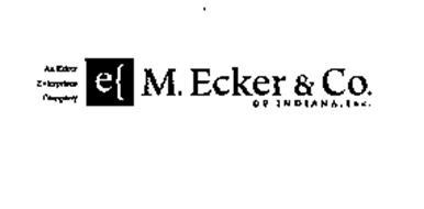AN ECKER ENTERPRISES COMPANY M. ECKER &CO. OF INDIANA, INC.