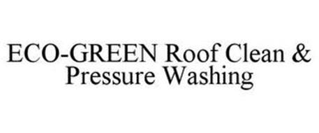 ECO-GREEN ROOF CLEAN & PRESSURE WASHING