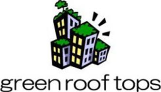 GREEN ROOF TOPS