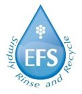EFS SIMPLY RINSE AND RECYCLE