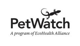 PETWATCH A PROGRAM OF ECOHEALTH ALLIANCE