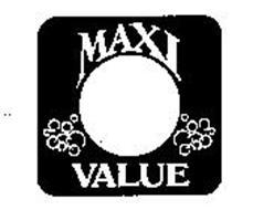 MAXI VALUE