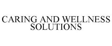 CARING AND WELLNESS SOLUTIONS