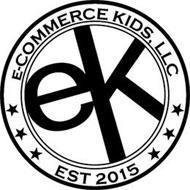 E-COMMERCE KIDS, LLC EK EST 2015