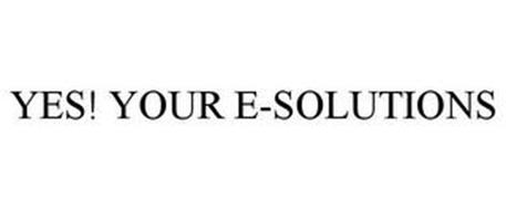 YES! YOUR E-SOLUTIONS