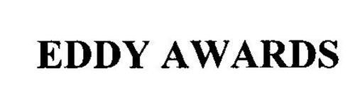EDDY AWARDS