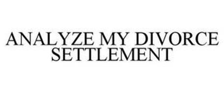 ANALYZE MY DIVORCE SETTLEMENT
