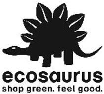 ECOSAURUS SHOP GREEN.  FEEL GOOD.