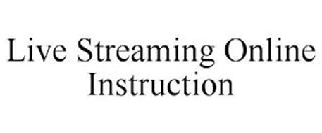 LIVE STREAMING ONLINE INSTRUCTION