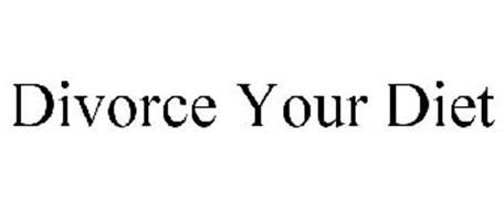 DIVORCE YOUR DIET