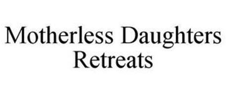 MOTHERLESS DAUGHTERS RETREATS