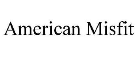 AMERICAN MISFIT
