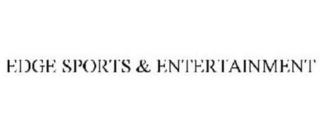 EDGE SPORTS & ENTERTAINMENT