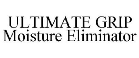 ULTIMATE GRIP MOISTURE ELIMINATOR