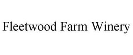 FLEETWOOD FARM WINERY