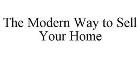 THE MODERN WAY TO SELL YOUR HOME