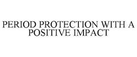 PERIOD PROTECTION WITH A POSITIVE IMPACT