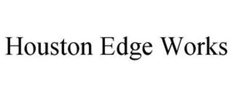 HOUSTON EDGE WORKS