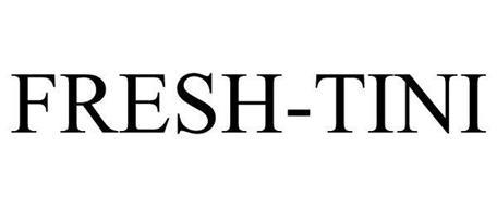 FRESH-TINI