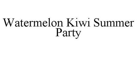 WATERMELON KIWI SUMMER PARTY