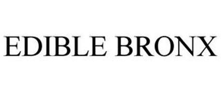 EDIBLE BRONX
