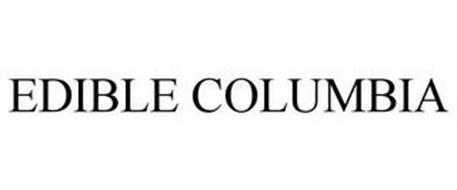 EDIBLE COLUMBIA