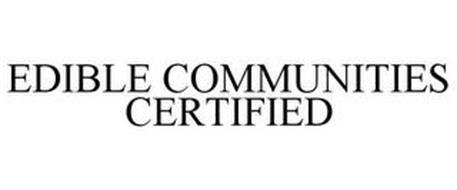 EDIBLE COMMUNITIES CERTIFIED