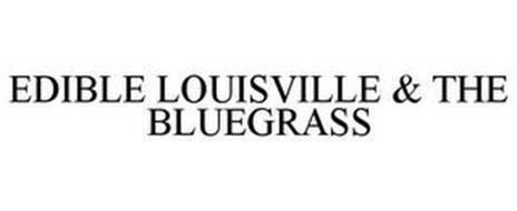 EDIBLE LOUISVILLE & THE BLUEGRASS