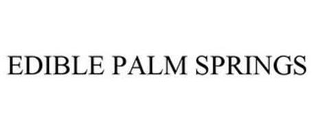 EDIBLE PALM SPRINGS