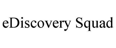 EDISCOVERY SQUAD