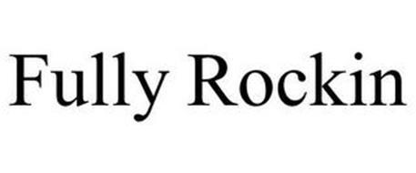 FULLY ROCKIN