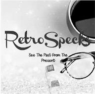 RETROSPECKS - SEE THE PAST FROM THE PRESENT