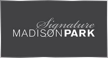 MADISON PARK SIGNATURE