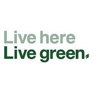 LIVE HERE LIVE GREEN.
