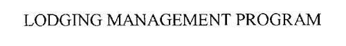 LODGING MANAGEMENT PROGRAM