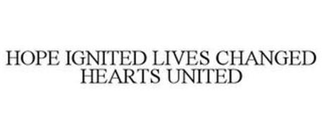 HOPE IGNITED LIVES CHANGED HEARTS UNITED